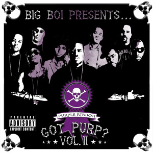 Big Boi Presents... Got Purp? Vol. 2 2005 Big Boi Presents...