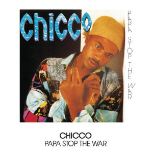 Album Papa Stop The War from Chicco