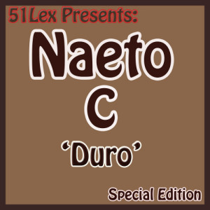 Album 51 Lex Presents Duro from Naeto C