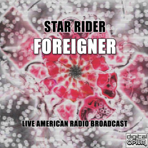Album Star Rider (Live) from Foreigner