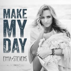 Emma Stevens的專輯Make My Day
