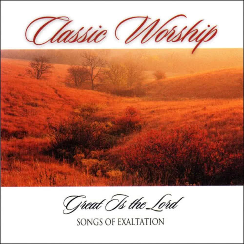Songs Of Exaltation From The Classic