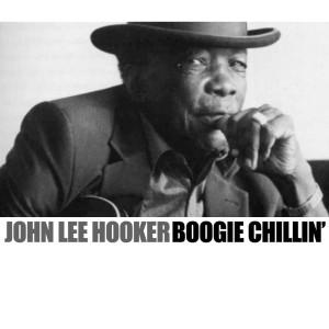 John Lee Hooker的專輯Boogie Chilln'