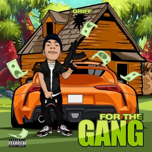 Album For the Gang (Explicit) from Griff