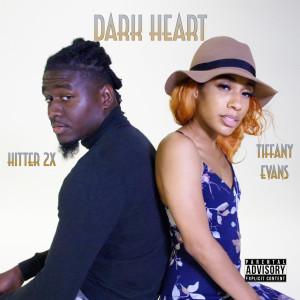 Album Dark Heart (Explicit) from Tiffany Evans