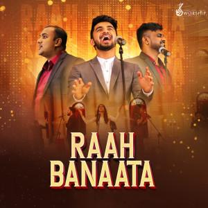 Album Raah Banaata from Sinach