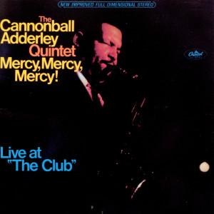 Mercy, Mercy, Mercy 1995 Cannonball Adderley