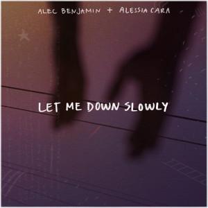 Alec Benjamin的專輯Let Me Down Slowly (feat. Alessia Cara)
