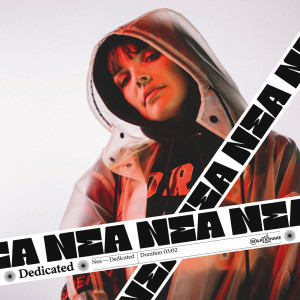 Listen to Dedicated song with lyrics from Nea
