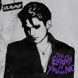LILHUDDY的專輯The Eulogy of You and Me