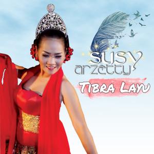 Tibra Layu (Explicit) dari Susy Arzetty