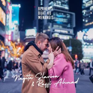 Berhenti Buat Ku Menangis - Single dari Raffi Ahmad