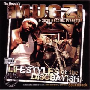 Mugzi的專輯Young Mugzi Presents.... Lifestyles Of The Disobayish