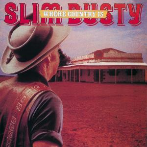 Where Country Is 1981 Slim Dusty