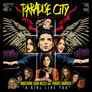 """Album A Girl Like You (from """"Paradise City"""") from Machine Gun Kelly"""