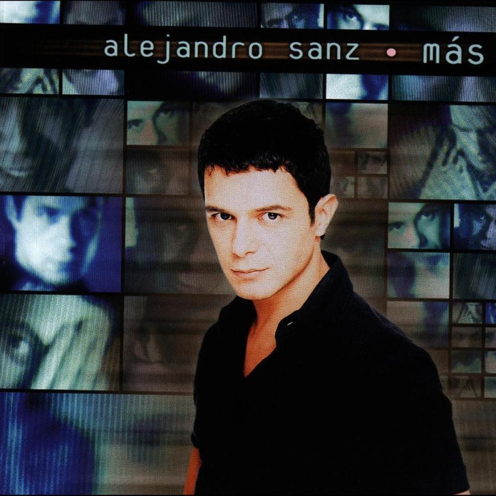 Aquello que me diste 1997 Alejandro Sanz
