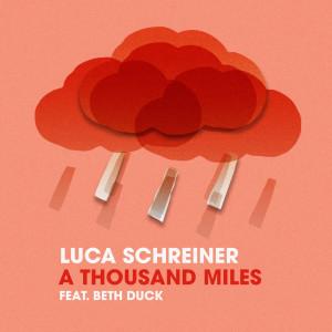 Album A Thousand Miles from Luca Schreiner
