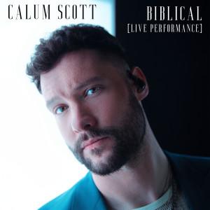 Calum Scott的專輯Biblical (Live Performance)