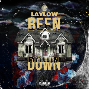 Album Been Down from Lay Low