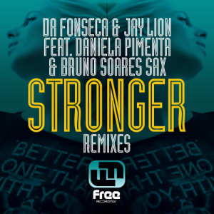 Album Stronger Remixes from Bruno Soares Sax