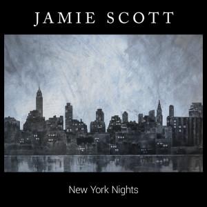 Album New York Nights (Acoustic) from Jamie Scott