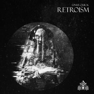 Album Retroism from Linus Quick