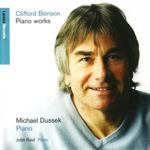 Album Clifford Benson: Piano Works from John Reid