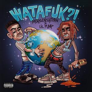 Album WATAFUK?! (Explicit) from Lil Pump