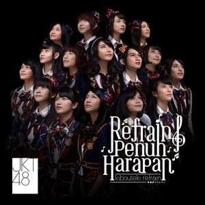 Refrain Penuh Harapan - Refrain Full Of Hope / Kibouteki Refrain