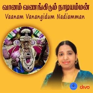 Album Vaanam Vanangidum Nadiamman from Swarnalatha