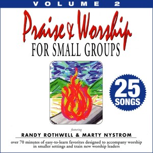 Album Praise & Worship for Small Groups, Vol. 2 (Whole Hearted Worship) from Randy Rothwell