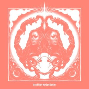 Album Good Hurt (Aevion Remix) from Chappell Roan