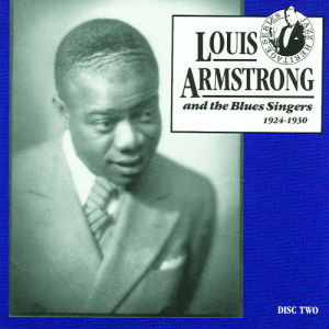 Louis Armstrong的專輯Louis Armstrong And The Blues Singers, 1924 - 1930, Vol.2