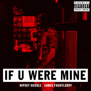 Album If U Were Mine (feat. James Fauntleroy) from James Fauntleroy