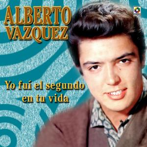 Album Yo Fui el Segundo en Tu Vida from Alberto Vazquez