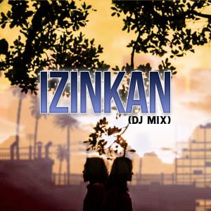Album Izinkan (DJ Mix) from Thomas Arya
