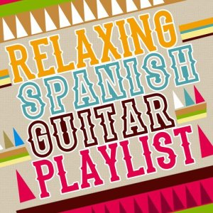 Album Relaxing Spanish Guitar Playlist from Guitar Relaxing Songs