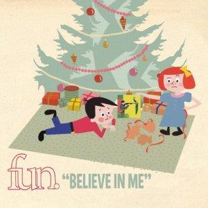 fun.的專輯Believe In Me