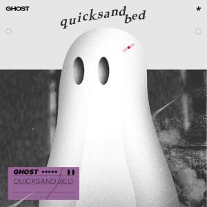 อัลบัม Ghost ศิลปิน quicksand bed