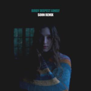 Deepest Lonely (SOHN Remix)