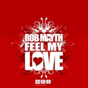 Album Feel My Love from Rob Mayth
