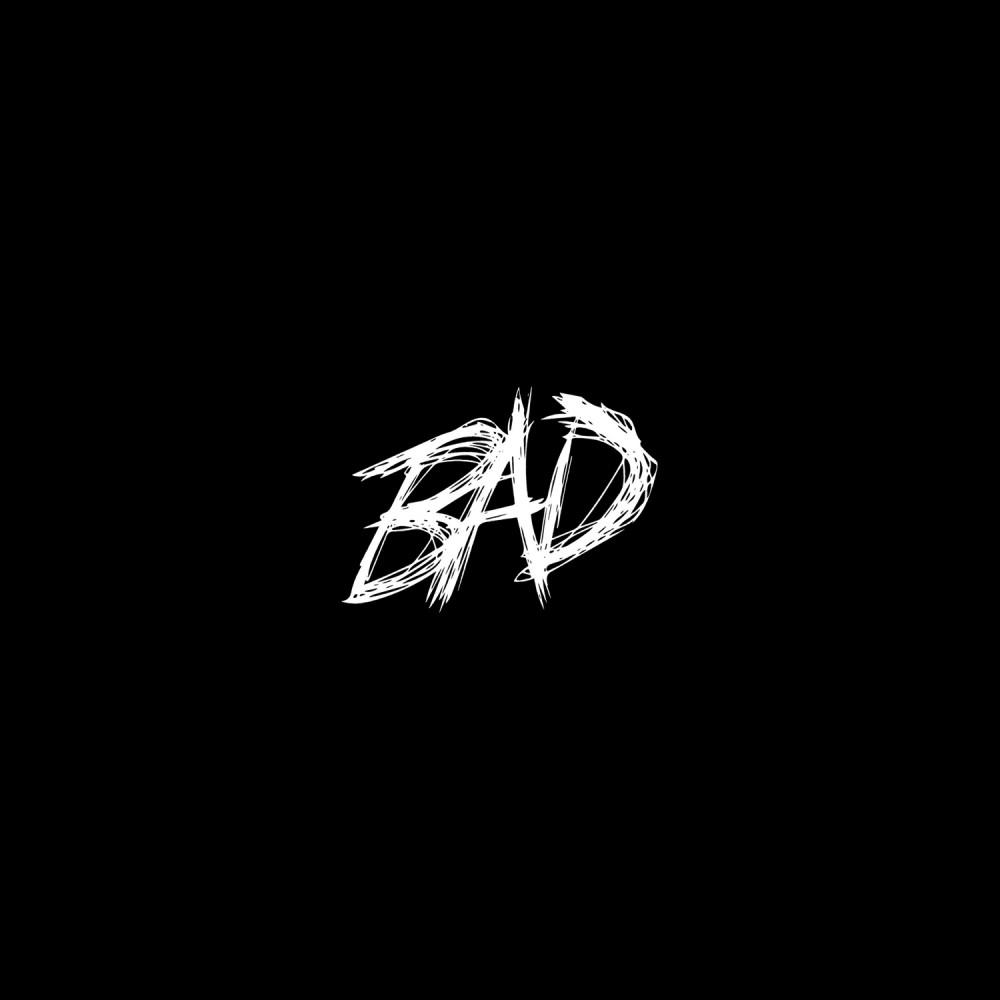BAD! 2018 Xxxtentacion