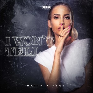 Album I Won't Tell from MATTN
