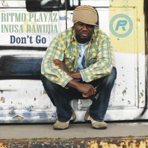 Album Don't Go from Ritmo Playaz