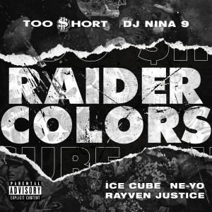 Ne-Yo的專輯Raider Colors (feat. DJ Nina 9 & Rayven Justice) (Explicit)