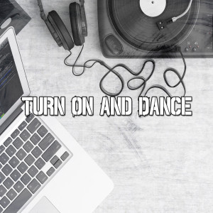 CDM Project的專輯Turn on and Dance