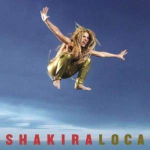 Listen to Loca (Featuring Dizzee Rascal) song with lyrics from Shakira