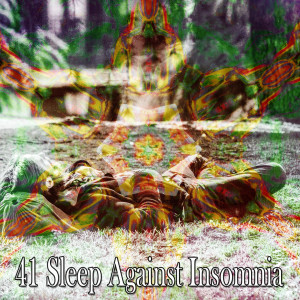 Album 41 Sleep Against Insomnia from Monarch Baby Lullaby Institute