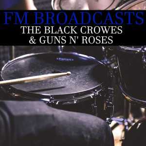 The Black Crowes的專輯FM Broadcasts The Black Crowes & Guns n' Roses
