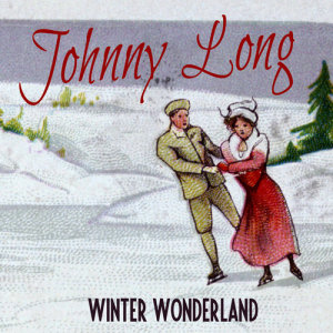 Johnny Long的專輯Winter Wonderland